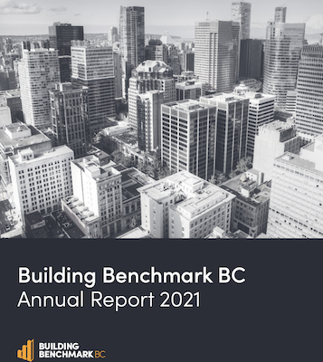 IMAGE: The Building Benchmark BC Annual Report 2021 is the public-private partnership's inaugural report. (Courtesy Building Benchmark BC)